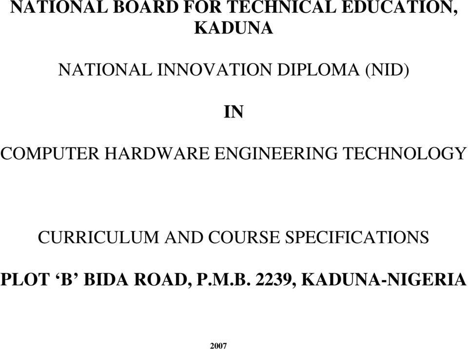 HARDWARE ENGINEERING TECHNOLOGY CURRICULUM AND