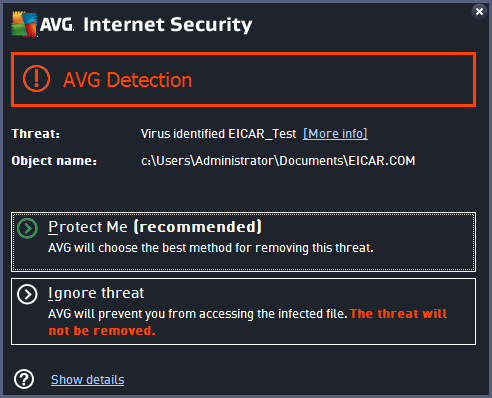Within this warning dialog you will find information on the object that was detected and assigned as infected (Threat), and some descriptive facts on the recognized infection (Description).