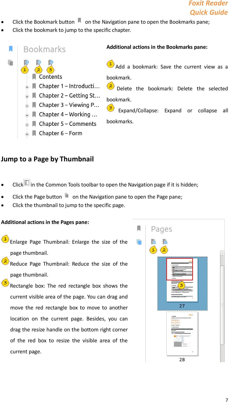 Jump to a Page by Thumbnail Click in the Common Tools toolbar to open the Navigation page if it is hidden; Click the Page button on the Navigation pane to open the Page pane; Click the thumbnail to