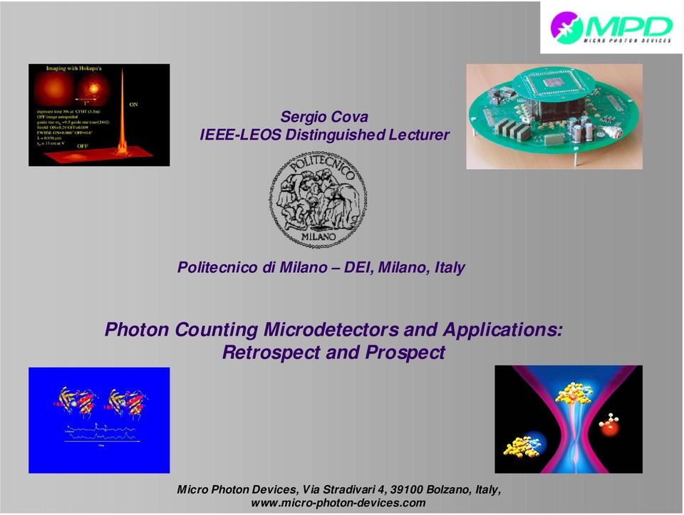 Applications: Retrospect and Prospect Micro Photon Devices,