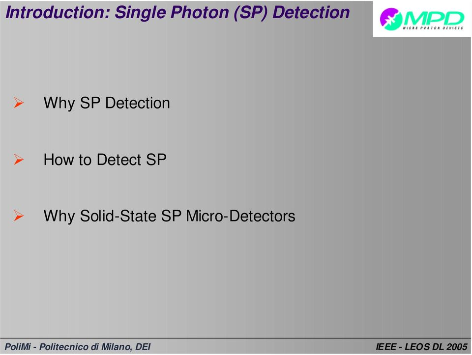Detection How to Detect SP