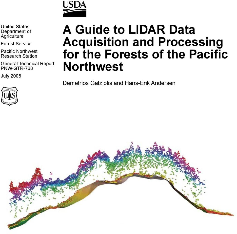 July 2008 A Guide to LIDAR Data Acquisition and Processing for the