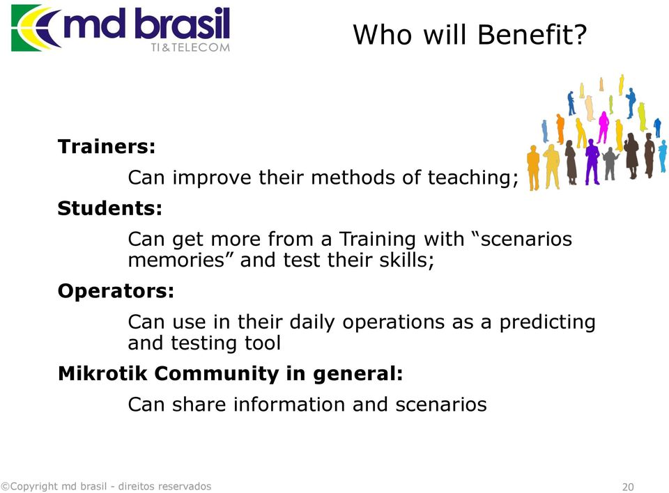 get more from a Training with scenarios memories and test their skills;