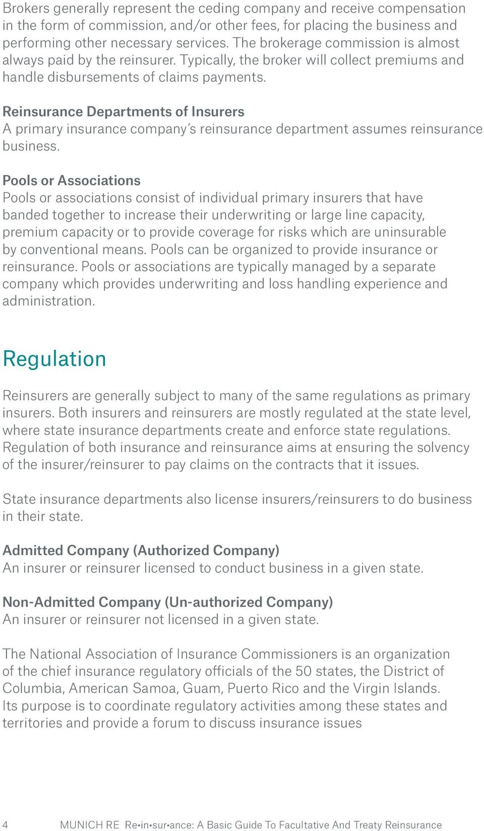 Reinsurance Departments of Insurers A primary insurance company s reinsurance department assumes reinsurance business.
