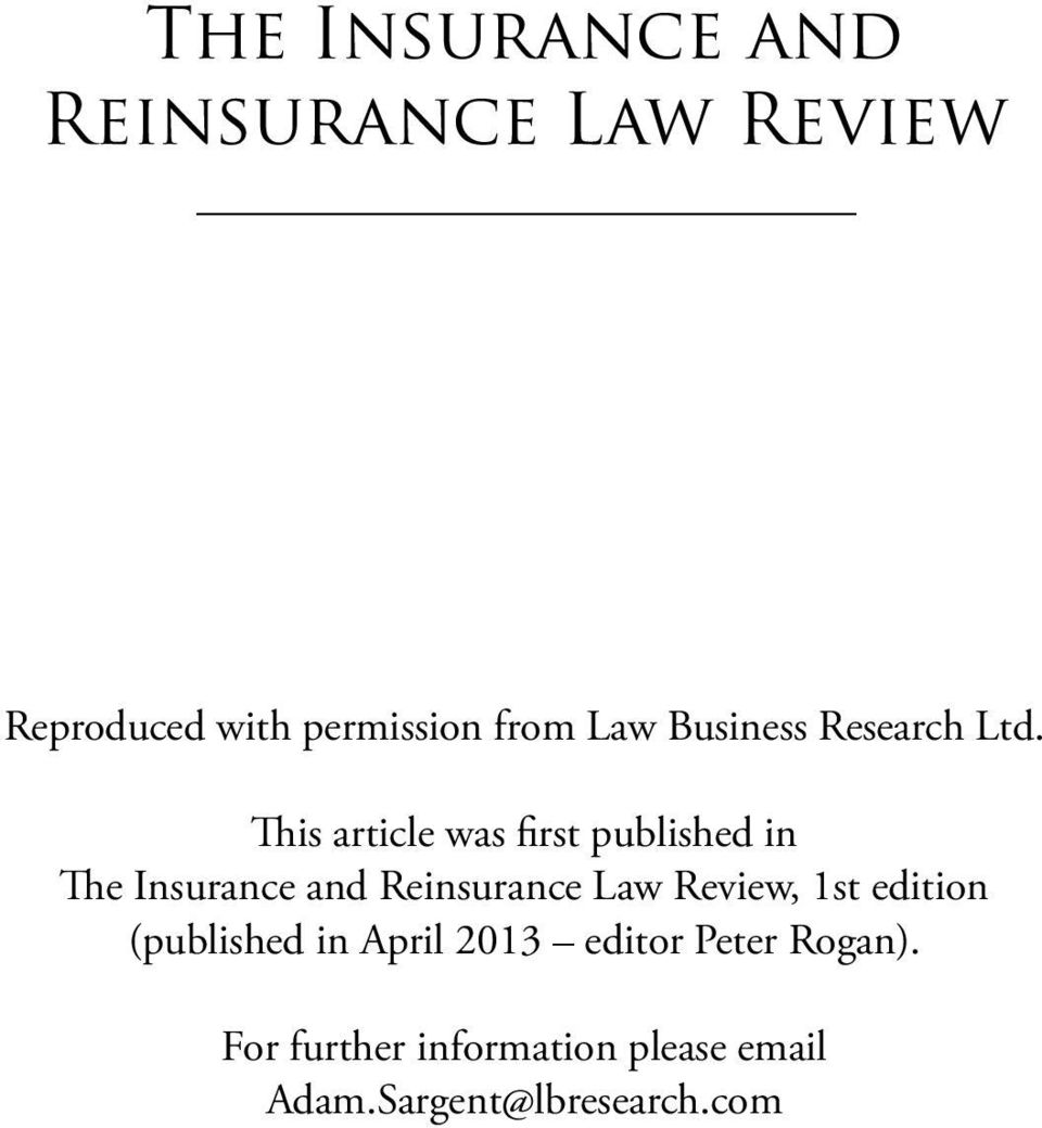 This article was first published in The Insurance and Reinsurance Law