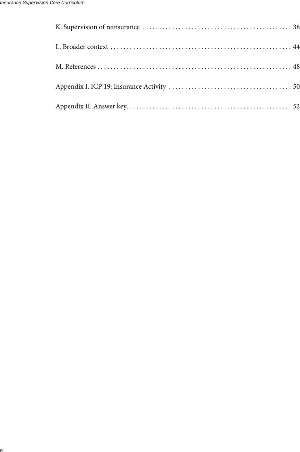 ICP 19: Insurance Activity...................................... 50 Appendix II. Answer key................................................... 52 iv
