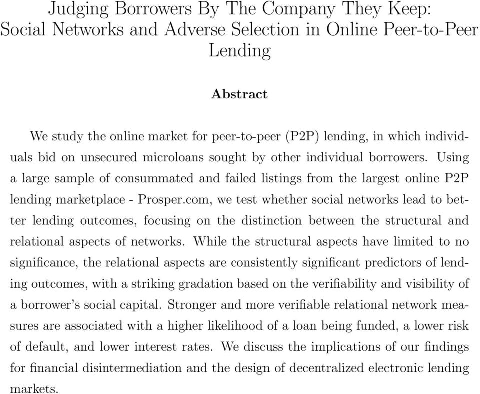 com, we test whether social networks lead to better lending outcomes, focusing on the distinction between the structural and relational aspects of networks.