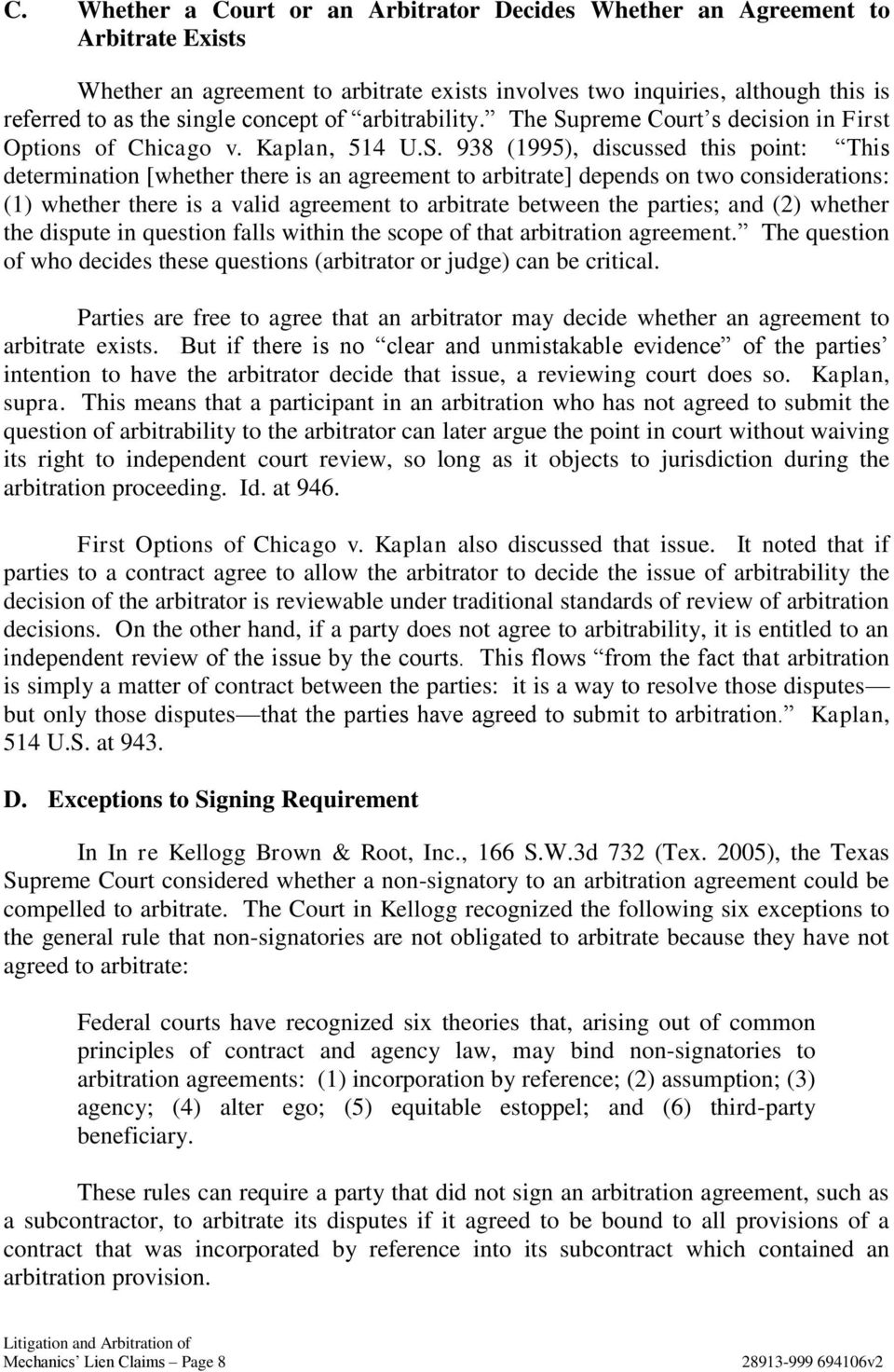 preme Court s decision in First Options of Chicago v. Kaplan, 514 U.S.