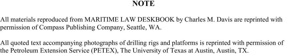All quoted text accompanying photographs of drilling rigs and platforms is reprinted