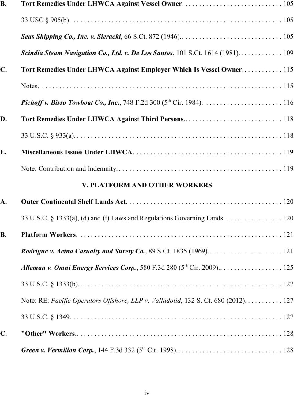 Tort Remedies Under LHWCA Against Employer Which Is Vessel Owner............ 115 Notes...................................................................... 115 th Pichoff v. Bisso Towboat Co., Inc.