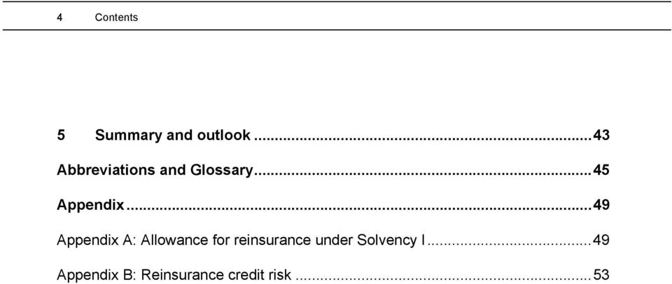 ..49 Appendix A: Allowance for reinsurance