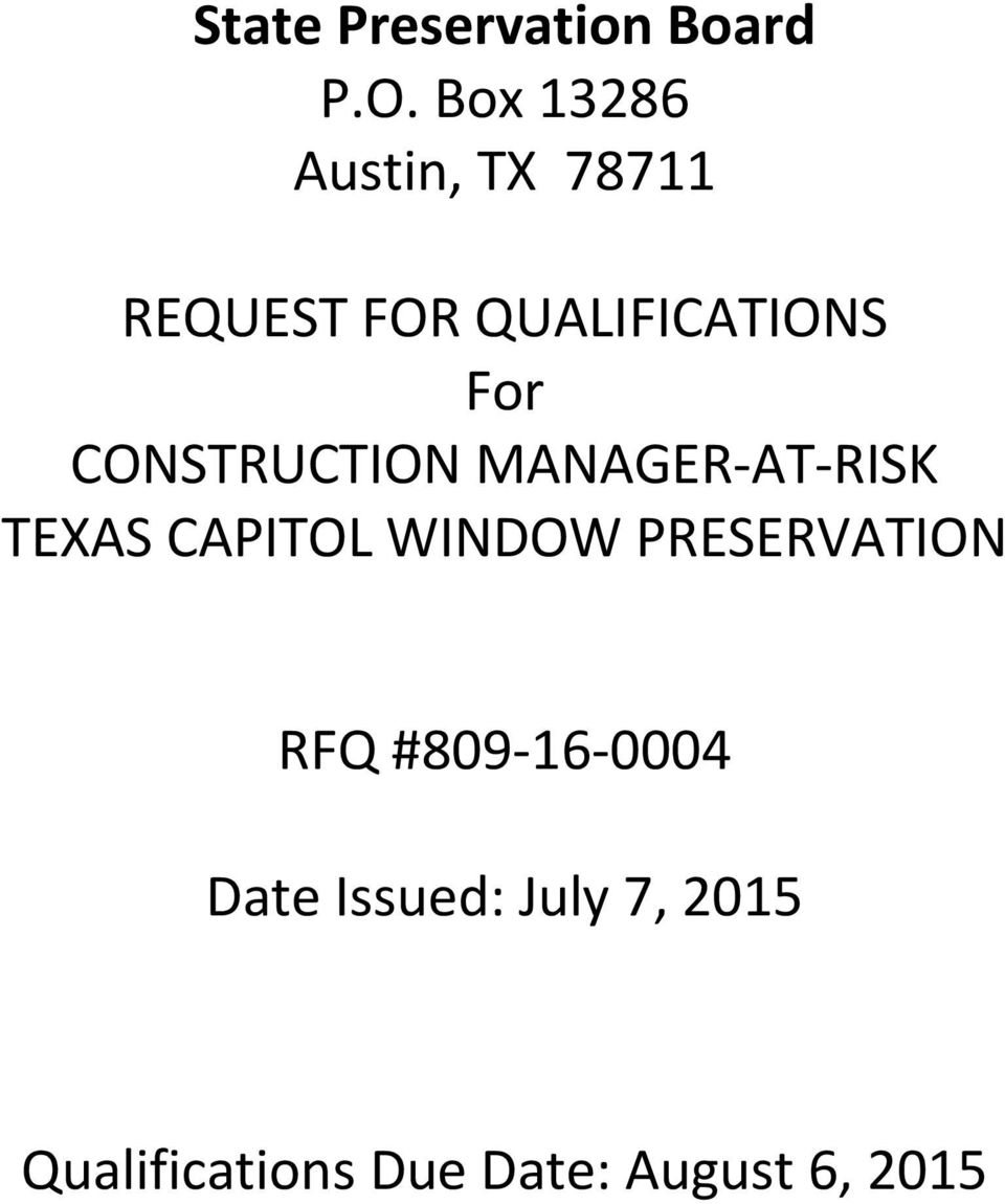 CONSTRUCTION MANAGER AT RISK TEXAS CAPITOL WINDOW