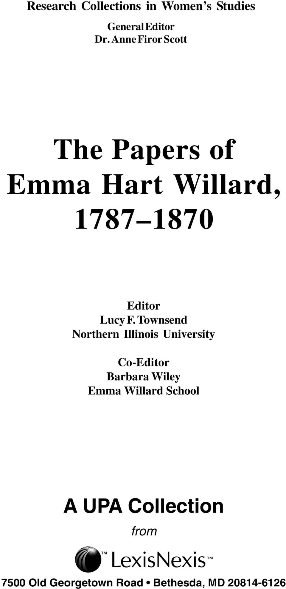 F. Townsend Northern Illinois University Co-Editor Barbara Wiley Emma