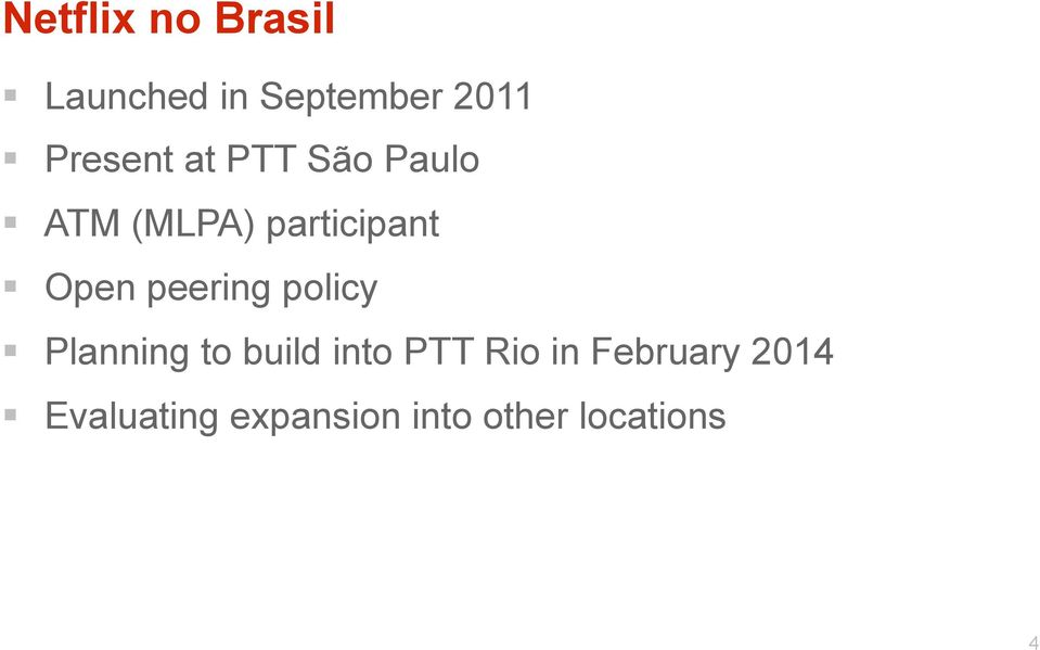 Open peering policy Planning to build into PTT Rio