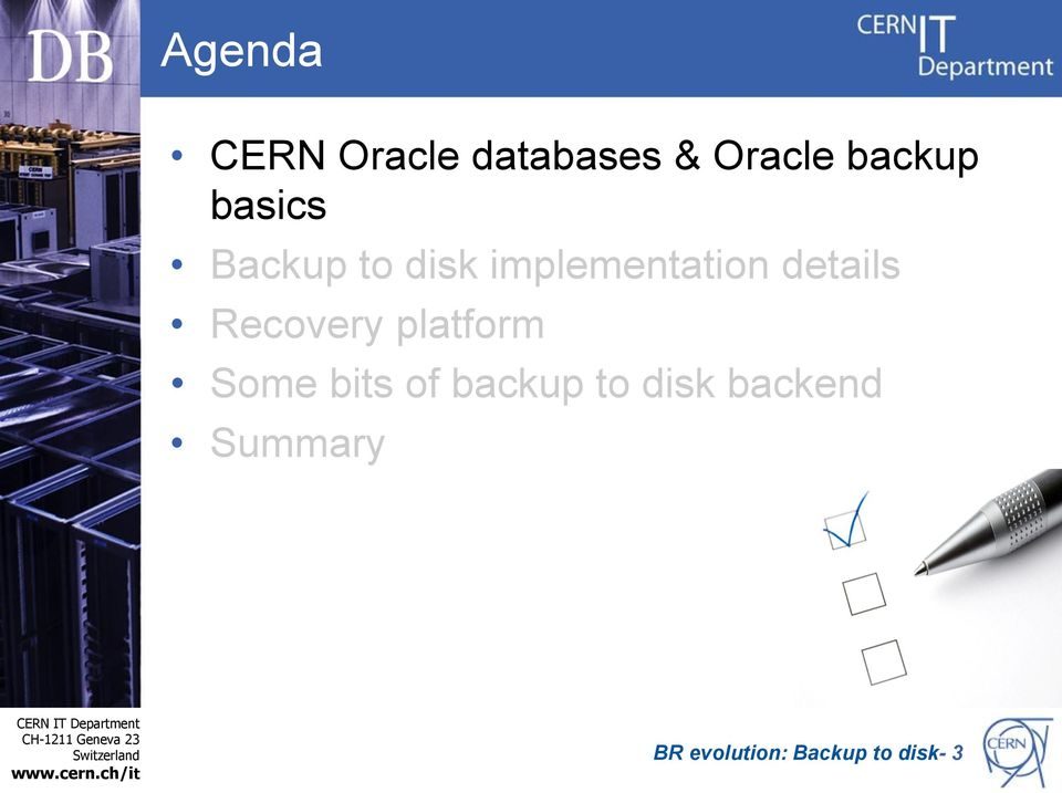backup to disk backend Summary CERN IT Department CH-1211