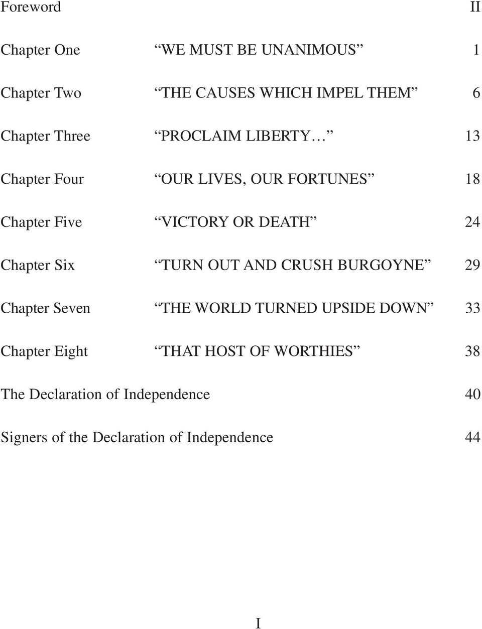Chapter Six TURN OUT AND CRUSH BURGOYNE 29 Chapter Seven THE WORLD TURNED UPSIDE DOWN 33 Chapter