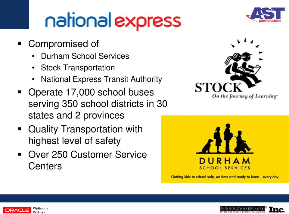 serving 350 school districts in 30 states and 2 provinces Quality