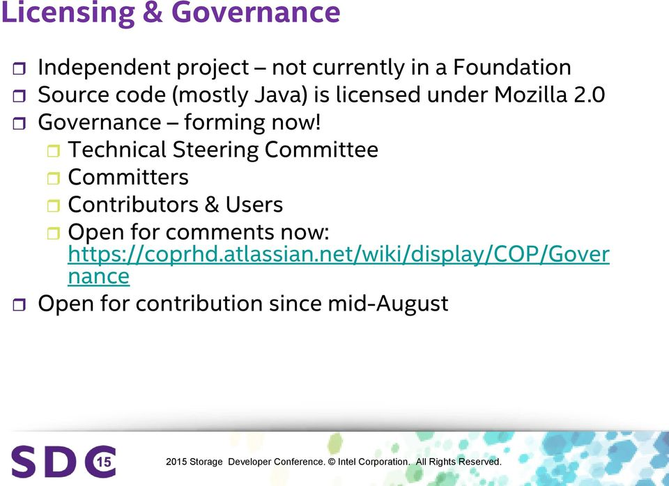 Technical Steering Committee Committers Contributors & Users Open for comments now: