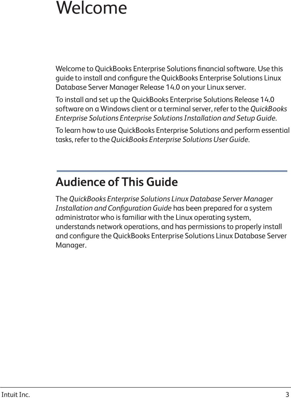 0 software on a Windows client or a terminal server, refer to the QuickBooks Enterprise Solutions Enterprise Solutions Installation and Setup Guide.