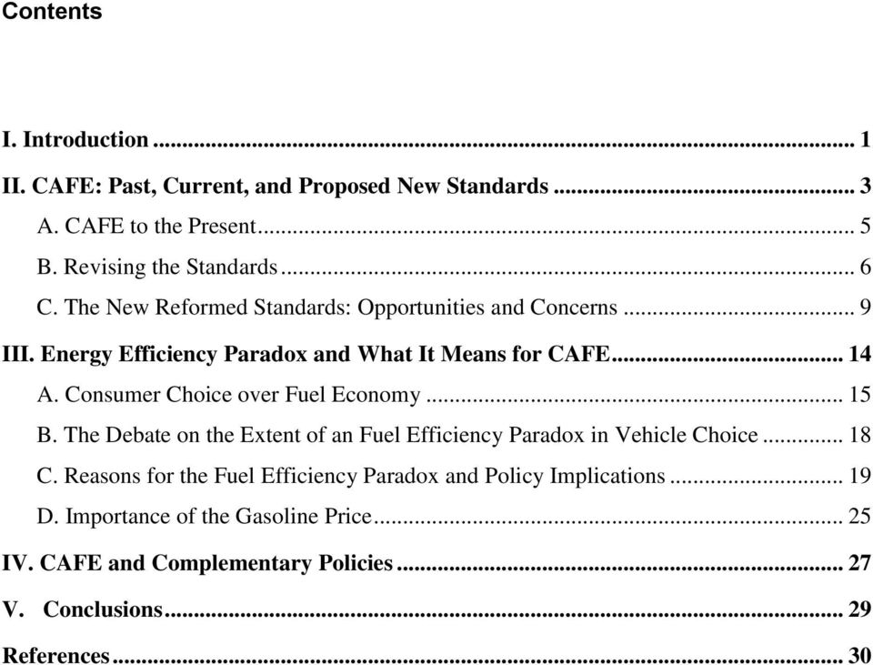 Consumer Choice over Fuel Economy... 15 B. The Debate on the Extent of an Fuel Efficiency Paradox in Vehicle Choice... 18 C.