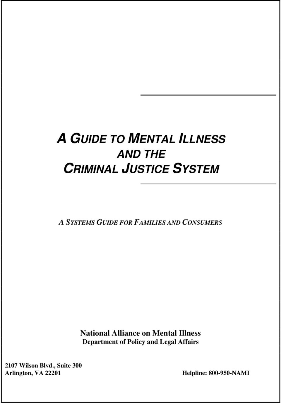 Mental Illness Department of Policy and Legal Affairs 2107