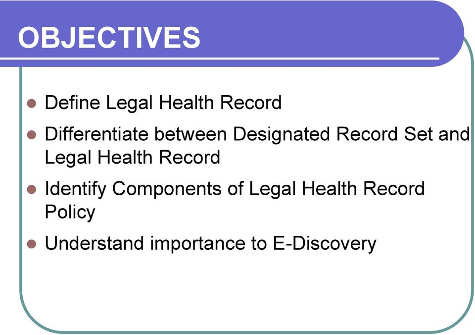 Legal Health Record Identify Components of