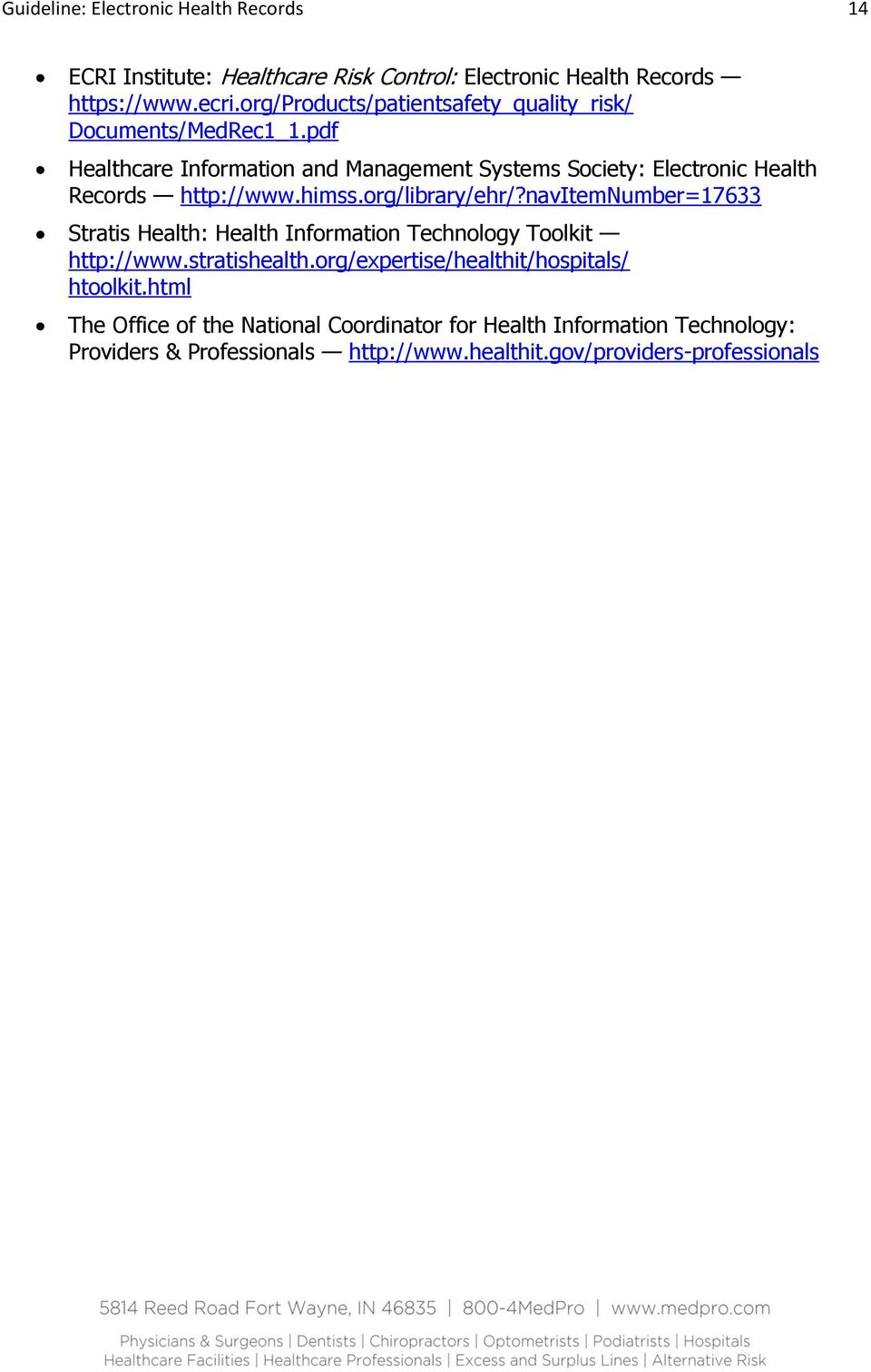 pdf Healthcare Information and Management Systems Society: Electronic Health Records http://www.himss.org/library/ehr/?
