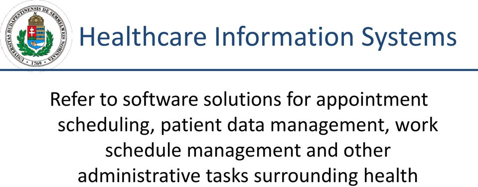 patient data management, work schedule