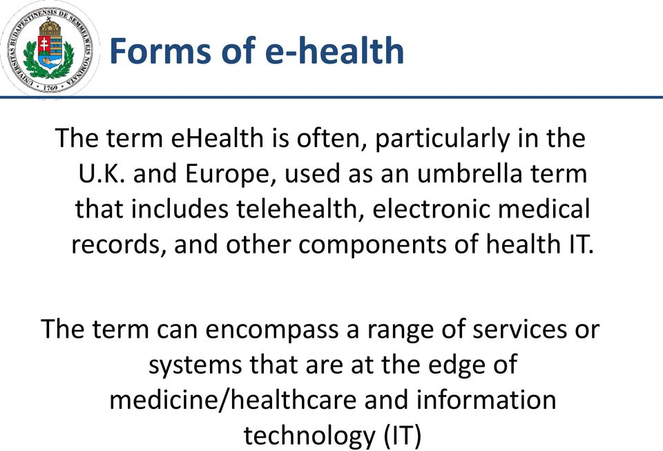 records, and other components of health IT.