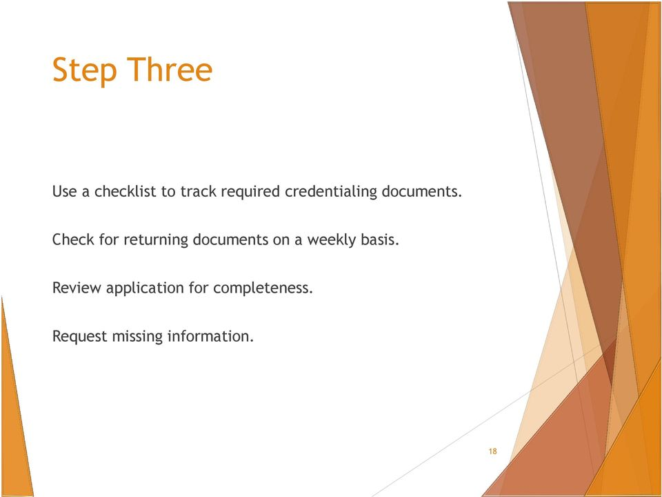 Check for returning documents on a weekly