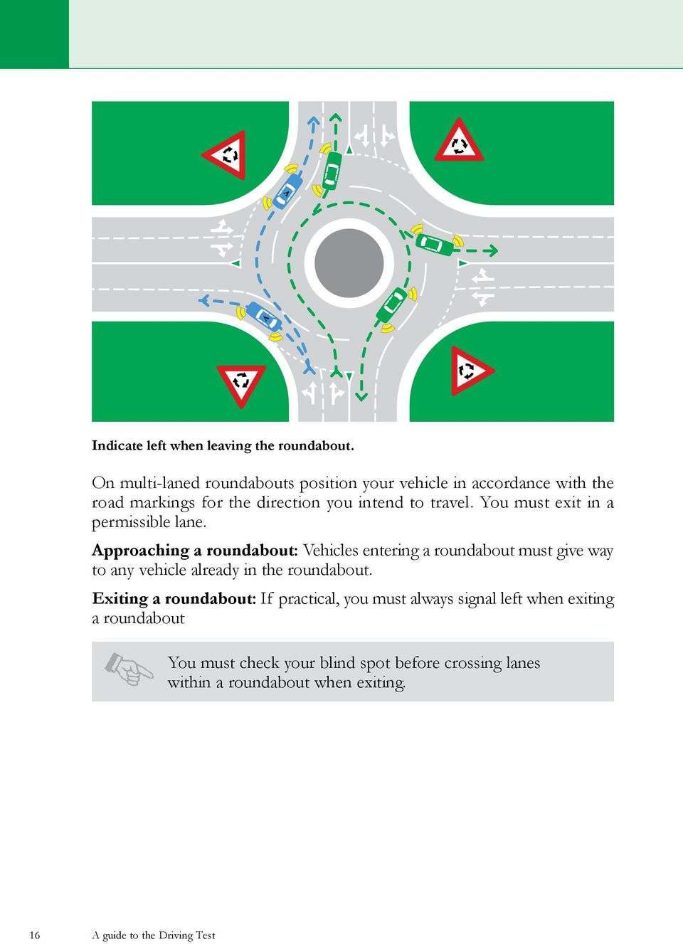 You must exit in a permissible lane.