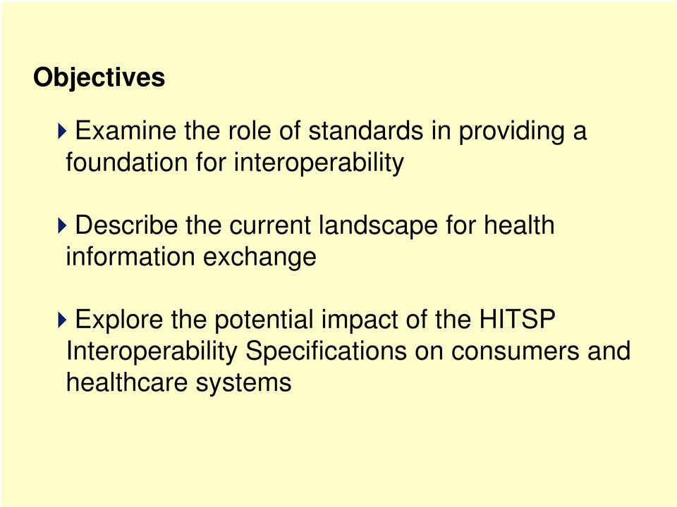for health information exchange Explore the potential impact of