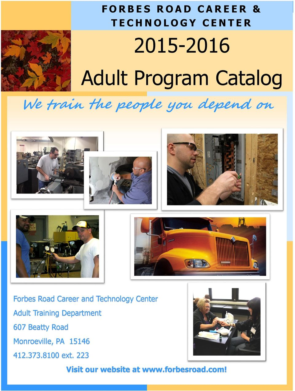 Technology Center Adult Training Department 607 Beatty Road