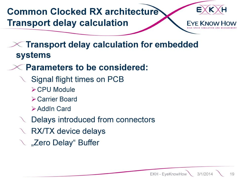 flight times on PCB CPU Module Carrier Board AddIn Card Delays introduced