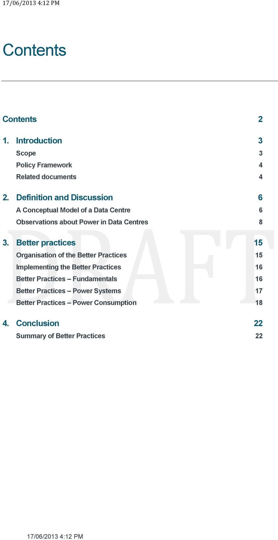 Better practices 15 Organisation of the Better Practices 15 Implementing the Better Practices 16 Better Practices