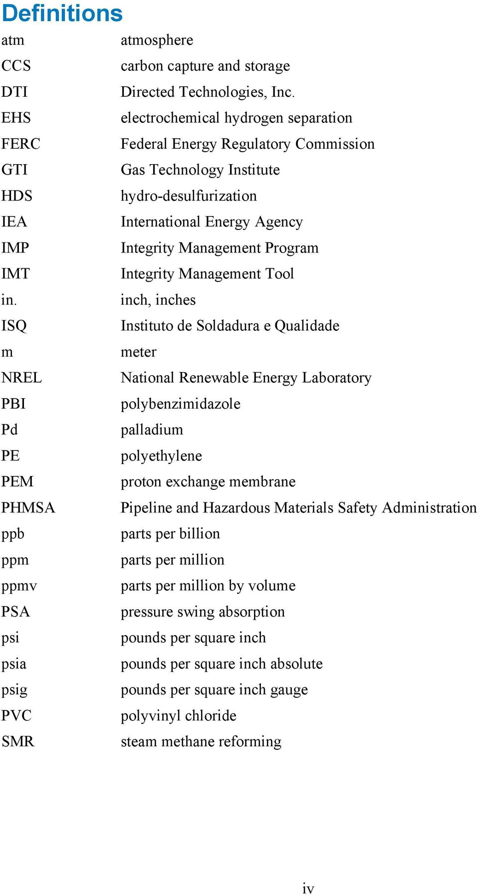 Tool inch, inches Instituto de Soldadura e Qualidade meter National Renewable Energy Laboratory polybenzimidazole palladium polyethylene proton exchange membrane Pipeline and Hazardous Materials