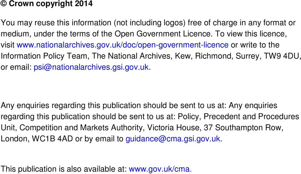 uk/doc/open-government-licence or write to the Information Policy Team, The National Archives, Kew, Richmond, Surrey, TW9 4DU, or email: psi@nationalarchives.gsi.gov.uk. Any enquiries