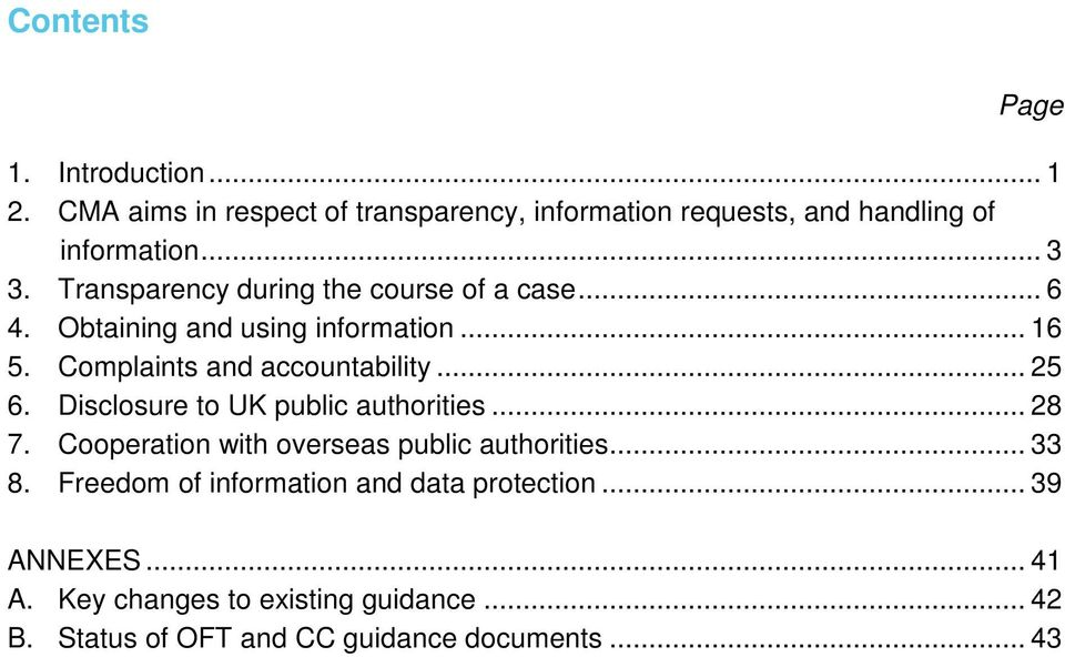 .. 25 6. Disclosure to UK public authorities... 28 7. Cooperation with overseas public authorities... 33 8.