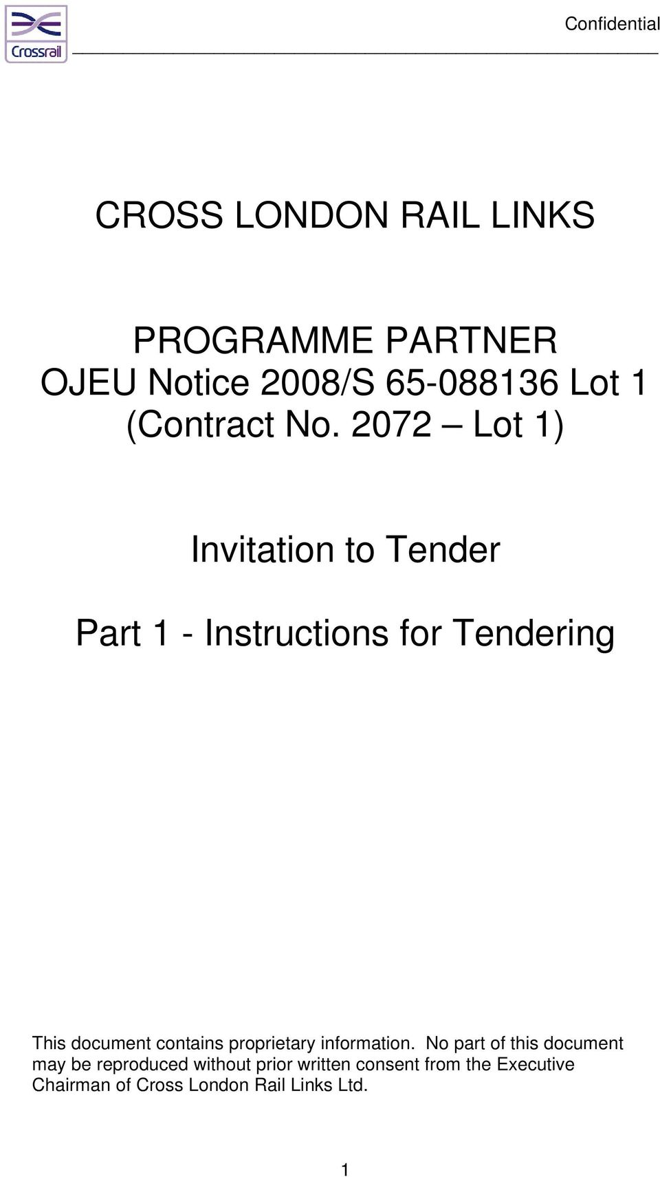 2072 Lot 1) Invitation to Tender Part 1 - Instructions for Tendering This document