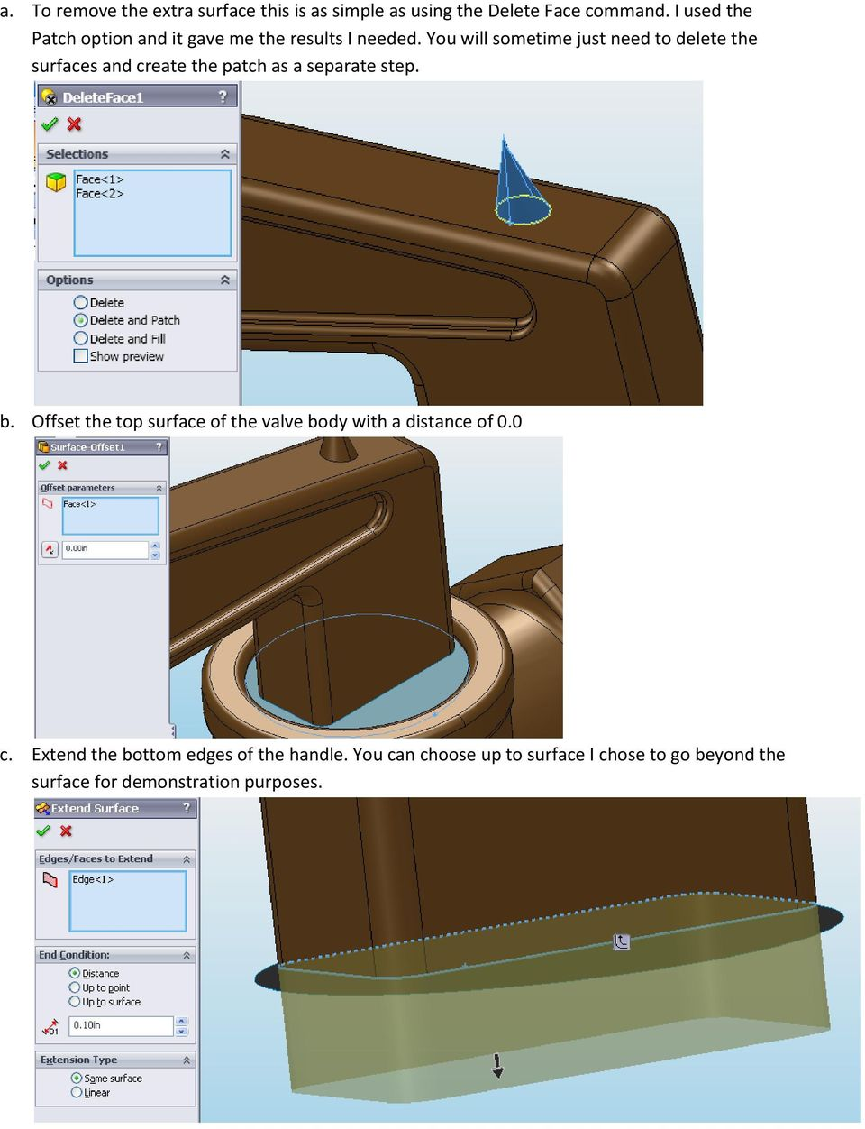 You will sometime just need to delete the surfaces and create the patch as a separate step. b.