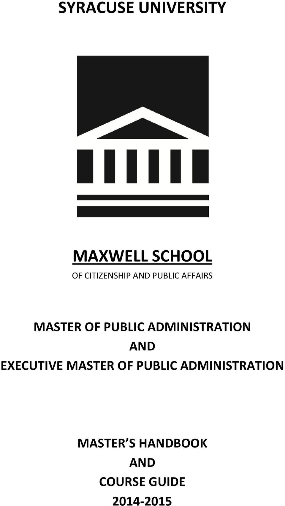 ADMINISTRATION AND EXECUTIVE MASTER OF PUBLIC