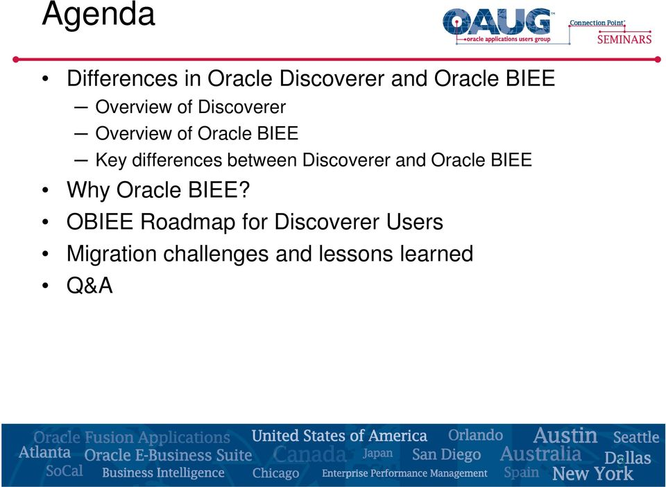 between Discoverer and Oracle BIEE Why Oracle BIEE?