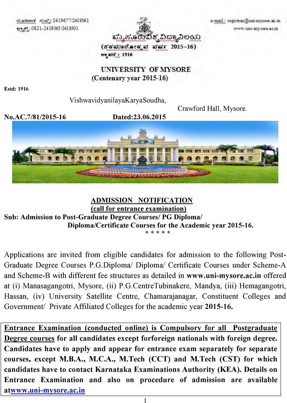 * * * * * Applications are invited from eligible candidates for admission to the following Post- Gr