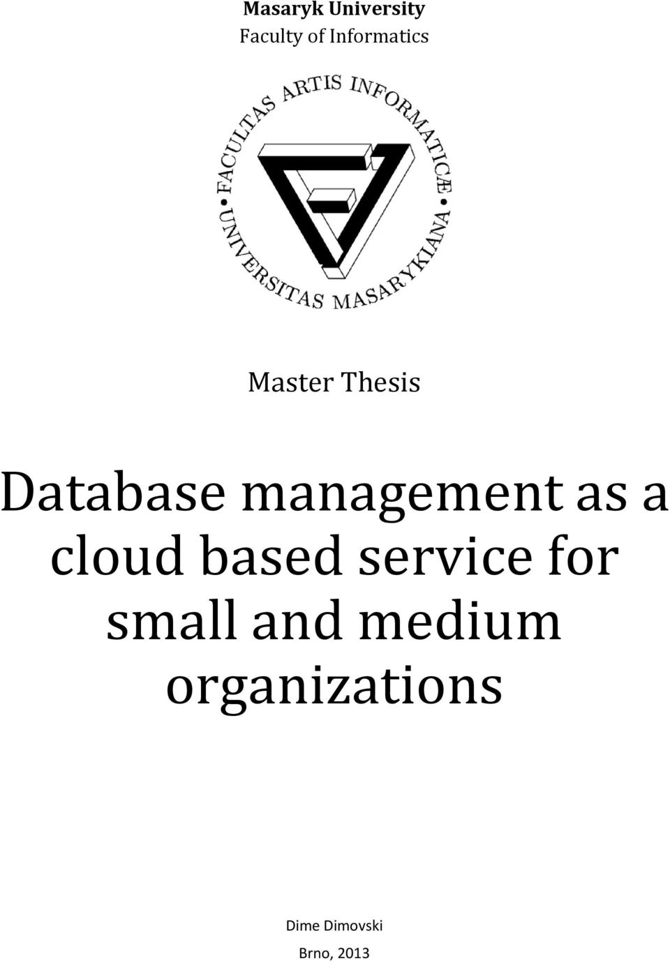 management as a cloud based service for