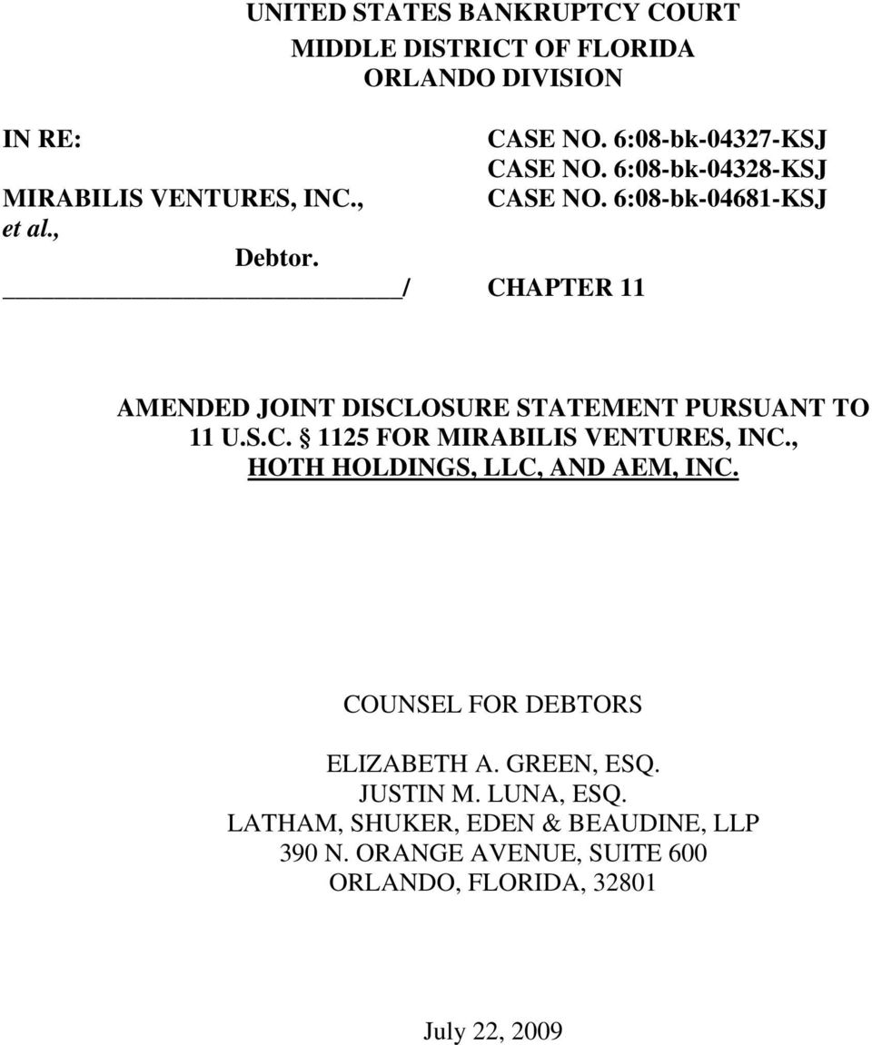 6:08-bk-04681-KSJ CHAPTER 11 AMENDED JOINT DISCLOSURE STATEMENT PURSUANT TO 11 U.S.C. 1125 FOR MIRABILIS VENTURES, INC.