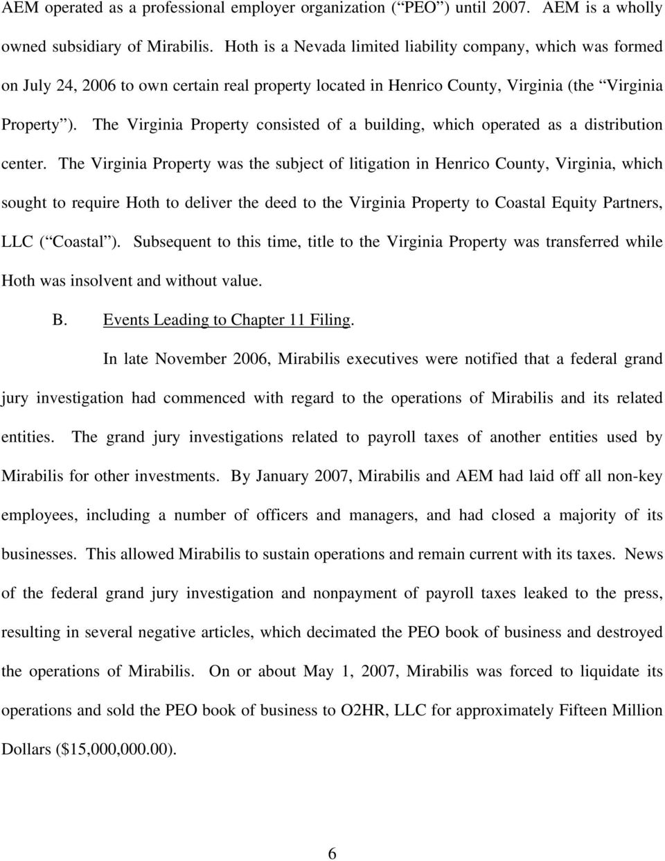 The Virginia Property consisted of a building, which operated as a distribution center.