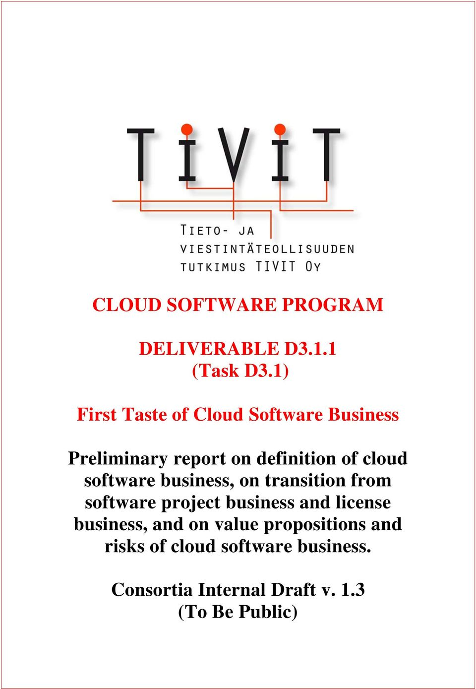 cloud software business, on transition from software project business and license