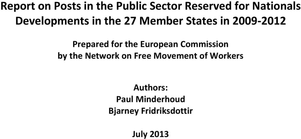 for the European Commission by the Network on Free Movement