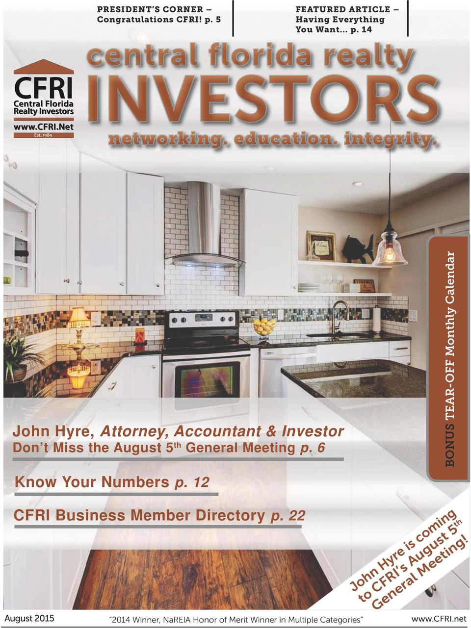 John Hyre, Attorney, Accountant & Investor Don t Miss the August 5 th General Meeting p. 6 Know Your Numbers p.