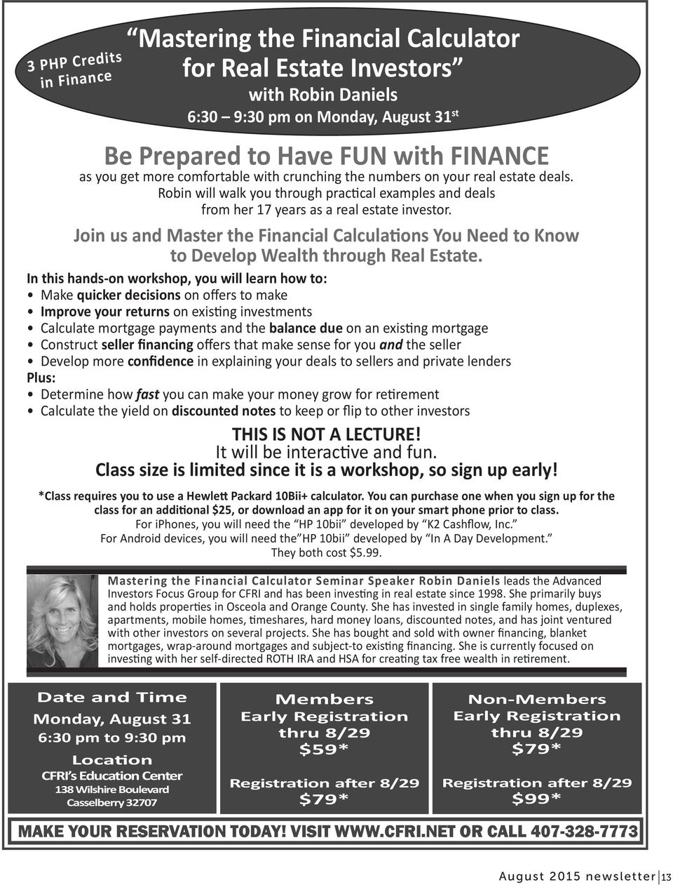 Join us and Master the Financial Calculations You Need to Know to Develop Wealth through Real Estate.